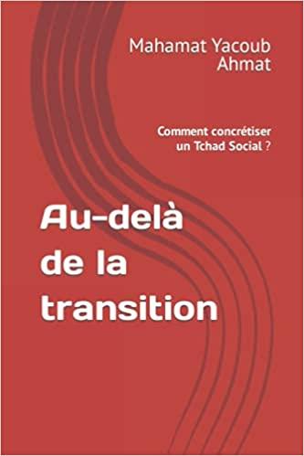 Au-delà de la transition: Comment concrétiser un Tchad Social ? (nouveau ouvrage)