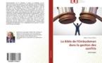 """""""La bible de l'Ombudsman dans la gestion des conflits"""""""